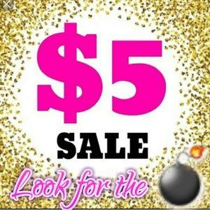 KEEP SCROLLING! 💣💣 $5 sale! 💣💣